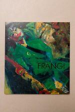 GIOVANNI FRANGI - Dipinti 1989 / 1992 - Galleria Poggiali e Forconi - 1992