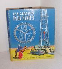 Les grandes industries.Encyclopedie en couleurs Hachette. 1959. CB16
