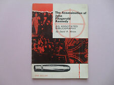 The Assassination of John Fitzgerald Kennedy: an Annotated Bibliography - Scarce
