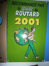 PLAQUE RECOMMANDE PAR LE GUIDE DU ROUTARD 2001