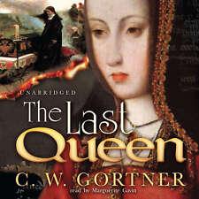 The Last Queen by C. W. Gortner 2008 Unabridged CD 9781433215759