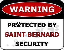 """Warning Protected By Saint Bernard Security"" Laminated Dog Sign"