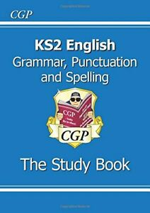 KS2 English: Grammar, Punctuation and Spelling Study Book (CGP K... by CGP Books