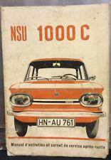 Rare Notice Utilisation Manuel Entretien 1964-72 NSU 1000 C