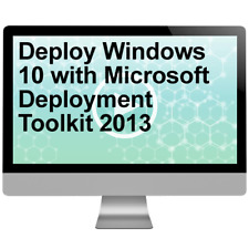 Deploy Windows 10 with Microsoft Deployment Toolkit 2013 Video Tutorial Training