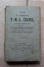 Vie du vénérable P.-M.-L. CHANEL Martyr de l'OCEANIE - ed. orig. Prud'homme 1889