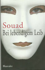 Bei lebendigem Leib von Souad Biografie