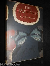 THE HAWFINCH; Guy Montfort - New Naturalist Monograph 15,  Nature/Birds 1957-1st
