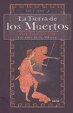 La Tierra de los Muertos Bk. 2 : Cuentos de la Odisea by Mary Pope Osborne...