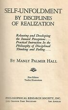 1942 MANLY P HALL - SELF-UNFOLDMENT by DISCIPLINES of REALIZATION First Edition