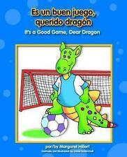 ES UN BUEN JUEGO, QUERIDO DRAGON / IT'S A GOOD GAME, DEAR DRAGON - NEW BOOK
