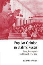 Popular Opinion in Stalin's Russia: Terror, Propaganda and Dissent, 19341941