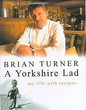 A Yorkshire Lad: My Life with Recipes, Brian Turner | Hardcover Book | Good