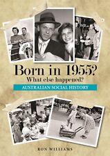 BORN IN 1955?....Birthday Book....Australian Social History....1955 Year-book