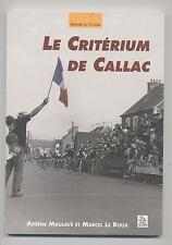 NEUF LIVRE LE CRITERIUM DE CALLAC MEMOIRE DU CYCLISME MEMORY OF THE CYCLING VELO