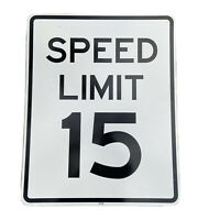 Speed Limit 15 Vintage Street Sign Larger Road Highway Sign 30x24 Man Cave
