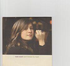 KATE WALSH-Don't break my heart UK promo cd single