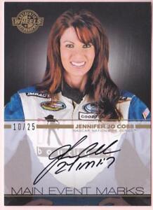 JENNIFER JO COBB 2011 WHEELS MAIN EVENT MARKS AUTO #10/25 AUTOGRAPH NASCAR