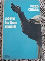 piero chiara sotto la sua mano mondadori 1974 prima edizione