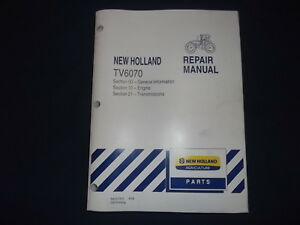 NEW HOLLAND TV6070 TRACTOR ENGINE TRANSMISSION SERVICE SHOP REPAIR MANUAL 10 21