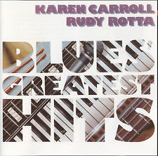 Blues CD Karen Carroll and Rudy Rotta blues Più Grandi Successi
