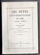NORMANDIE LES FETES UNIVERSITAIRES DE CAEN JUIN 1894 EO à 1000 ex. ETUDIANTS
