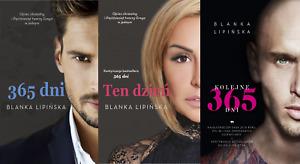 Blanka Lipinska - Ksiazki: 365 dni, Ten dzien, Kolejne 365 dni