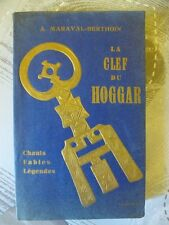 LA CLEF DU HOGGAR - A. MARAVAL-BERTHOIN - FASQUELLE 1954