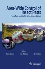 Area-Wide Control of Insect Pests : From Research to Field Implementation...