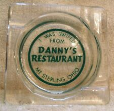 Vintage Anchor Hocking Mt. Sterling Ohio I Was Swiped Danny's Restaurant Ashtray