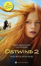 Ostwind 2 - Das Buch zum Film von Kristina Magdalena Henn und Lea Schmidbauer (2015, Gebundene Ausgabe)