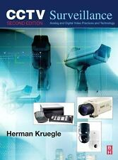 CCTV Surveillance: Video Practices and Technology: By Herman Kruegle