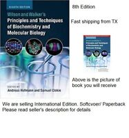 Wilson and Walker's Principles and Techniques of Biochemistry and Molecular Biol