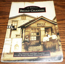 BROAD CHANNEL NY HISTORY BOOK WITH MANY PHOTOS 2002 BY GUARINO