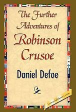 The Further Adventures of Robinson Crusoe (Hardback or Cased Book)