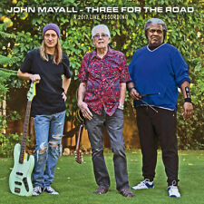 John Mayall : Three for the Road: A 2017 Live Recording CD (2018) ***NEW***