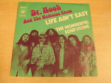 DR. HOOK AND THE MEDICINE SHOW - LIFE AIN'T EASY / 45