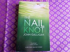 """The Nail Knot by Galligan A Ned """"Dog"""" Oglivie cozy mystery, fishing Wisconsin"""