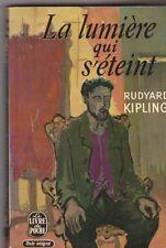 R.Kipling - La lumière qui s'éteint - 1968 poche - Bon état . 6/02