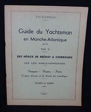 guide du yachtsman en manche atlantique tome IV 4 de bréat à cherbourg