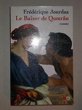 Le baiser de Qumrân - Frédérique Jourdaa - XO éditions 2006