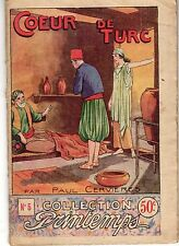 COEUR DE TURC 1ère partie  COLLECTION PRINTEMPS NUMERO 5 ANNEES 1930