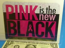 """Breast cancer Awareness PINK IS THE NEW BLACK  5.8"""" X 4.6"""" Car Fridge Magnet"""