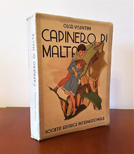 VISENTINI Olga. CAPINERO DI MALTA. Illustrato A.M.NARDI - 1940 S.E.I.
