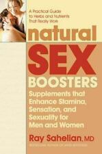 Natural Sex Boosters: Supplements That Enhance Stamina, Sensation, and Sexuality