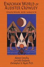 Enochian World of Aleister Crowley: Enochian Sex Magick: Enochian Sex Magick: 2n