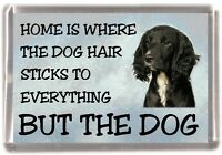 "Cocker Spaniel Working Dog Fridge Magnet ""Home is Where"" Design by Starprint"