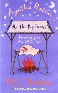 Agatha Raisin: As The Pig Turns,M.C. Beaton- 9781780331607