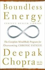 Perfect Health Library: Boundless Energy : The Complete Mind/Body Program for...