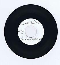 45 RPM (TEST PRESSING) SP HUGUES AUFRAY JE N'EN REVIENS PAS/VOILA MES CONDITIONS